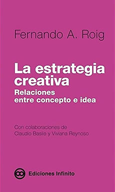 LA ESTRATEGIA CREATIVA: RELACIONES ENTRE CONCEPTO E IDEA
