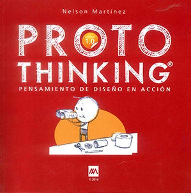 PROTOTHINKING®: PENSAMIENTO DE DISEÑO EN ACCIÓN
