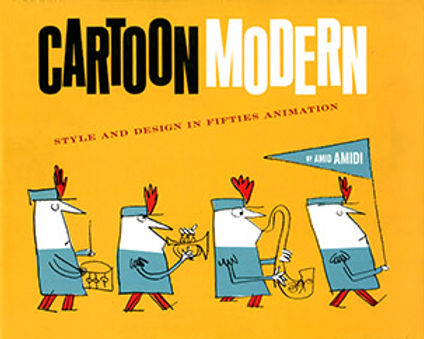 CARTOON MODERN: STYLE AND DESIGN IN FIFTIES ANIMATION