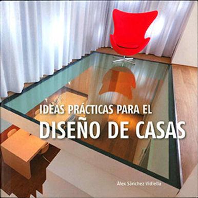 IDEAS PRÁCTICAS PARA EL DISEÑO DE CASAS