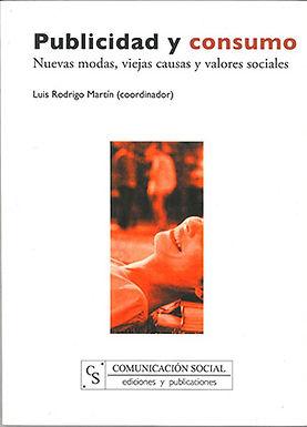 PUBLICIDAD Y CONSUMO: NUEVAS MODAS, VIEJAS CAUSAS Y VALORES SOCIALES