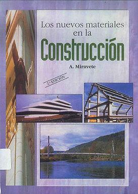 LOS NUEVOS MATERIALES EN LA CONSTRUCCIÓN
