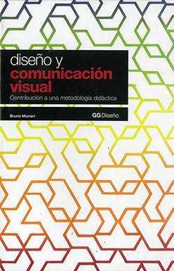 DISEÑO Y COMUNICACIÓN VISUAL: CONTRIBUCIÓN A UNA METODOLOGÍA DIDÁCTICA