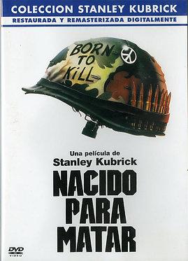 Nacido para matar  /  Stanley Kubrick