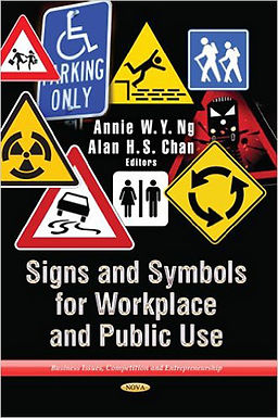 SIGNS AND SYMBOLS IN THE WORKPLACE AND PUBLIC USE