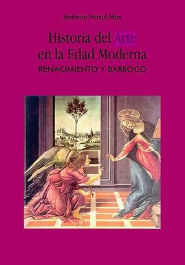 HISTORIA DEL ARTE EN LA EDAD MODERNA: RENACIMIENTO Y BARROCO