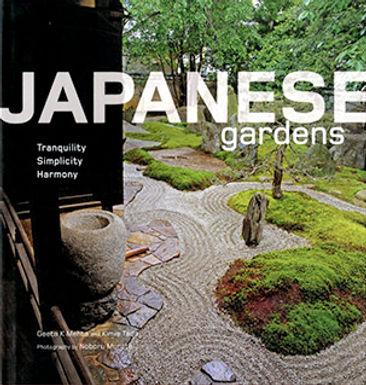 JAPANESE GARDENS : TRANQUILITY, SIMPLICITY, HARMONY