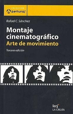 MONTAJE CINEMATOGRÁFICO: ARTE DE MOVIMIENTO