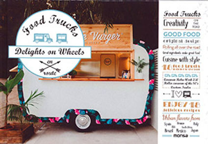 FOOD TRUCKS: DELIGHTS ON WHEELS