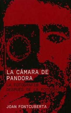 LA CÁMARA DE PANDORA : LA FOTOGRAFÍ@ DESPUÉS DE LA FOTOGRAFÍA