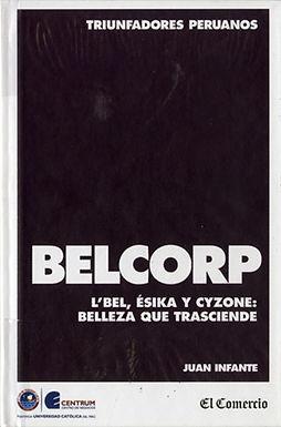 BELCORP: L´BEL, ESIKA Y CYZONE, BELLEZA QUE TRASCIENDE