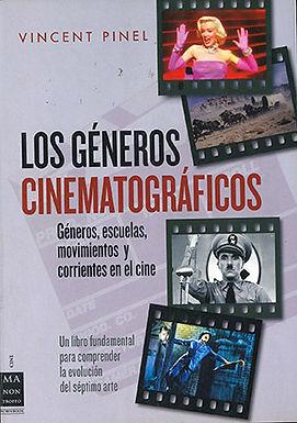 LOS GÉNEROS CINEMATOGRÁFICOS: GÉNEROS, ESCUELAS, MOVIMIENTOS Y CORRIENTES EN EL CINE