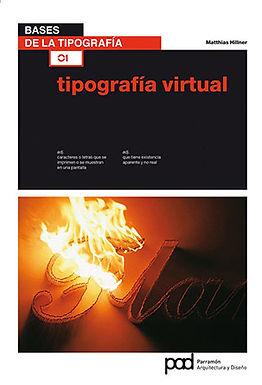 BASES DE LA TIPOGRAFÍA 1: TIPOGRAFÍA VIRTUAL