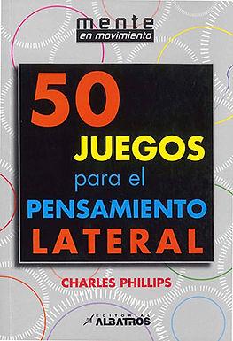 50 JUEGOS PARA EL PENSAMIENTO LATERAL