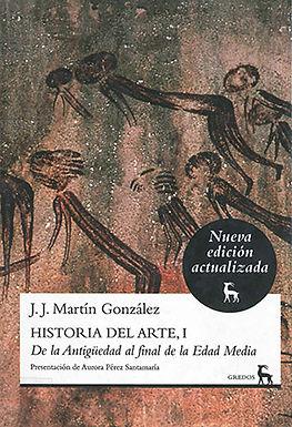 HISTORIA DEL ARTE I: DE LA ANTIGUEDAD AL FINAL DE LA EDAD MEDIA