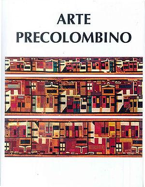 ARTE PRECOLOMBINO: ARTE TEXTIL Y ADORNOS