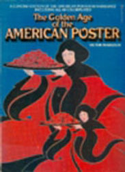THE GOLDEN AGE OF THE AMERICAN POSTERS