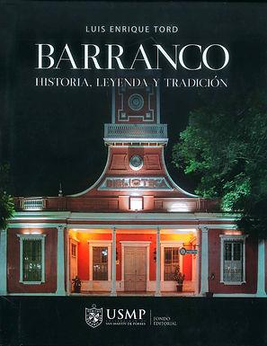 BARRANCO: HISTORIA, LEYENDA Y TRADICIÓN