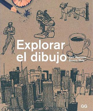 EXPLORAR EL DIBUJO: UN CURSO DE DIBUJO ENTRETENIDO, ÁGIL Y APTO PARA CUALQUIER PERSONA