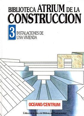 BIBLIOTECA ATRIUM DE LA CONSTRUCCIÓN: INSTALACIONES DE UNA VIVIENDA