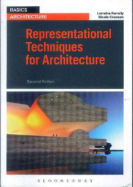 BASICS ARCHITECTURE: REPRESENTATIONAL TECHNIQUES FOR ARCHITECTURE