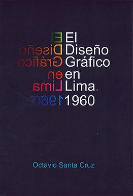 EL DISEÑO GRÁFICO EN LIMA. 1960