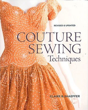 COUTURE SEWING: TECHNIQUES