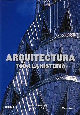 ARQUITECTURA : TODA LA HISTORIA
