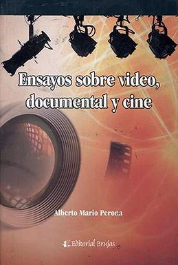 ENSAYOS SOBRE VIDEO, DOCUMENTAL Y CINE
