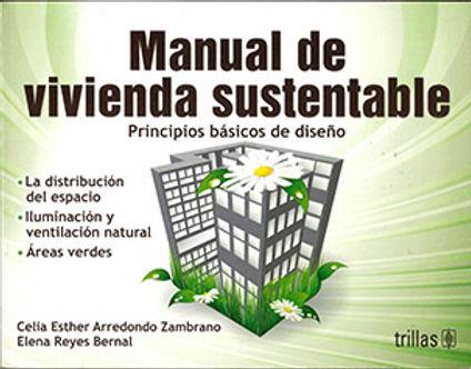 MANUAL DE VIVIENDA SUSTENTABLE: PRINCIPIOS BÁSICOS DE DISEÑO