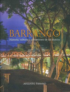 BARRANCO: HISTORIA, CULTURA Y SENTIMIENTO DE UN DISTRITO