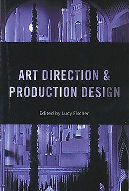 ART DIRECTION & PRODUCTION DESIGN