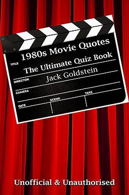1980S MOVIE QUOTES : THE ULTIMATE QUIZ BOOK