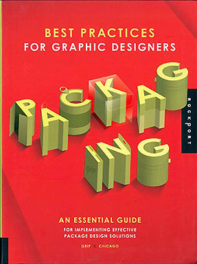 BEST PRACTICES FOR GRAPHIC DESIGNERS: PACKAGING. AN ESSENTIAL GUIDE FOR IMPLEMENTING EFFECTIVE PACKA