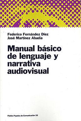 MANUAL BÁSICO DE LENGUAJE Y NARRATIVA AUDIOVISUAL