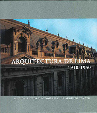 ARQUITECTURA DE LIMA 1910-1950