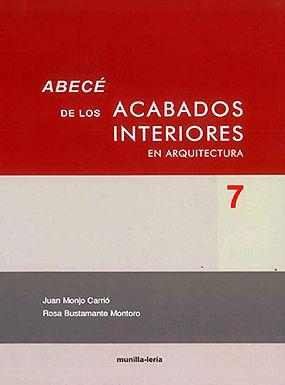 ABECÉ DE LOS ACABADOS INTERIORES EN ARQUITECTURA
