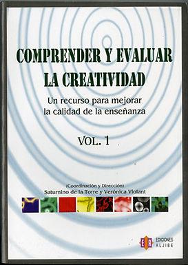 COMPRENDER Y EVALUAR LA CREATIVIDAD 1: UN RECURSO PARA MEJORAR LA CALIDAD DE LA ENSEÑANZA
