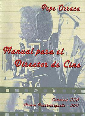 MANUAL PARA EL DIRECTOR DE CINE