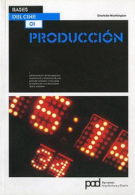 BASES DEL CINE: PRODUCCIÓN