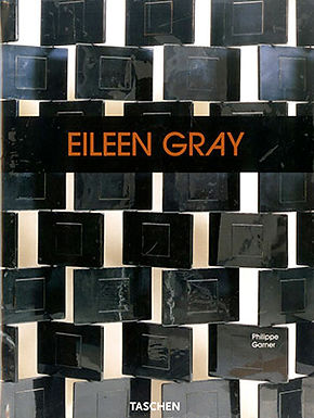 EILEEN GRAY: DESIGN AND ARCHITECTURE 1878 1976