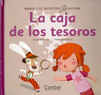 LA CAJA DE LOS TESOROS : MARÍA Y EL DETECTIVE GUATSON