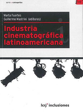 INDUSTRIA CINEMATOGRÁFICA LATINOAMERICANA : POLÍTICAS PÚBLICAS Y SU IMPACTO EN UN MERCADO DIGITAL