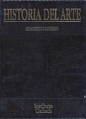 HISTORIA DEL ARTE: RENACIMIENTO Y MANIERISMO