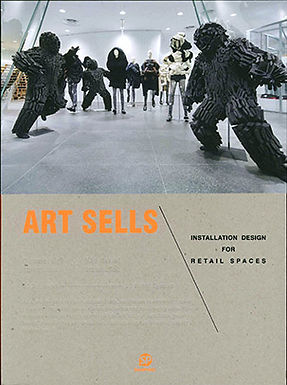 ART SELLS: INSTALLATION DESIGN FOR RETAIL SPACES