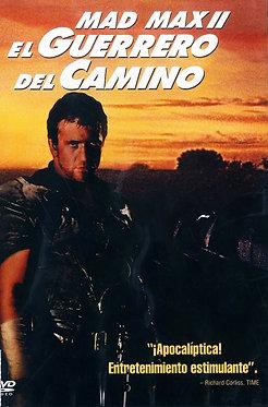 Mad Max II: el guerrero del camino  /  George Miller