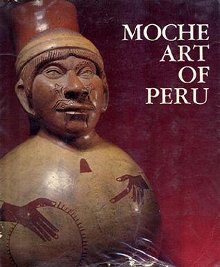 MOCHE ART OF PERÚ