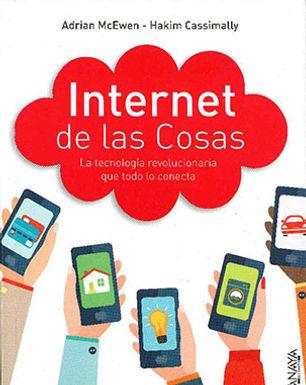 INTERNET DE LAS COSAS: LA TECNOLOGÍA REVOLUCIONARIA QUE TODO LO CONECTA