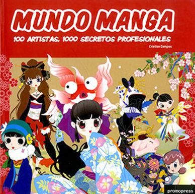 MUNDO MANGA: 100 ARTISTAS, 1000 SECRETOS PROFESIONALES