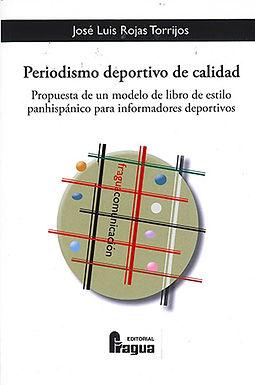 PERIODISMO DEPORTIVO DE CALIDAD: PROPUESTA DE UN MODELO DE LIBRO DE ESTILO PANHISÁNICO PARA INFORMAD